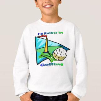 Sweatshirt Je jouerais au golf plutôt