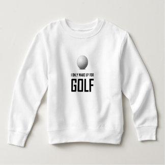 Sweatshirt Je me réveille seulement pour le golf