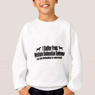 Sweatshirt Je souffre du syndrome dalmatien multiple