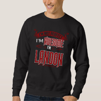 Sweatshirt Je suis impressionnant. Je suis LANDON. Cadeau