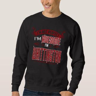 Sweatshirt Je suis impressionnant. Je suis WHITTINGTON.