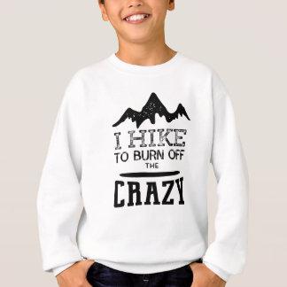 Sweatshirt Je trimarde pour consommer le fou