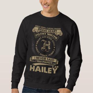 Sweatshirt J'étais parfait. Je suis HAILEY