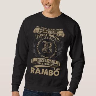 Sweatshirt J'étais parfait. Je suis RAMBO