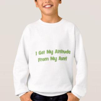 Sweatshirt J'obtiens mon attitude de ma tante