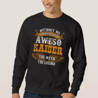 Sweatshirt KAISER d'Aweso une véritable légende vivante