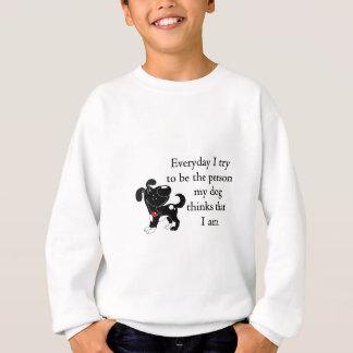 Sweatshirt La personne mon chien pense que je suis