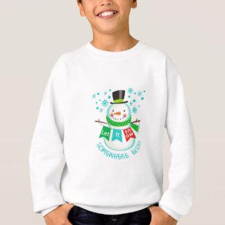 Sweatshirt Laissez lui neiger ailleurs !