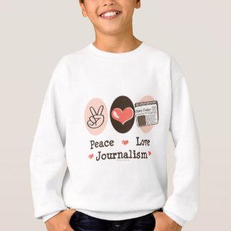 Sweatshirt Le journalisme d'amour de paix badine le