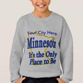 Sweatshirt Le Minnesota c'est le seul endroit à être