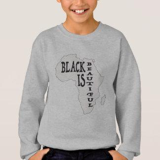 Sweatshirt le noir est la belle Afrique