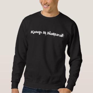 Sweatshirt Maintenez-le naturel