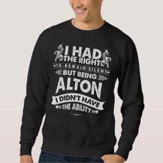 Sweatshirt Mais étant ALTON je n'ai pas eu la capacité