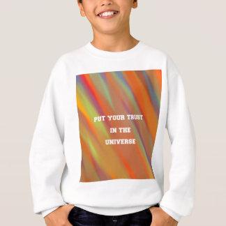Sweatshirt Mettez votre confiance dans l'univers
