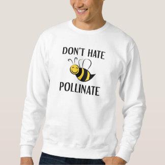 Sweatshirt Ne détestez pas pollinisent