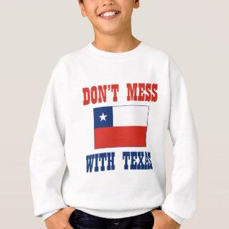 Sweatshirt NE SALISSEZ PAS le drapeau du TEXAS w/Chilean