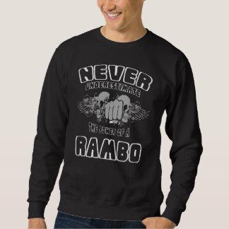 Sweatshirt Ne sous-estimez jamais la puissance d'un RAMBO