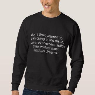 Sweatshirt ne vous limitez pas à la panique à la disco…