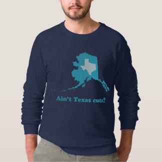 Sweatshirt N'est pas la vantardise mignonne du Texas Alaska