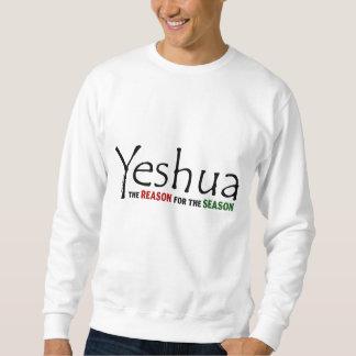 Sweatshirt Noël de Yeshua Jésus : Raison de la saison