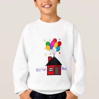 Sweatshirt Nous avons déplacé la nouvelle maison