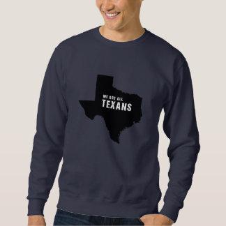 Sweatshirt Nous sommes tous les Texans après ouragan Harvey