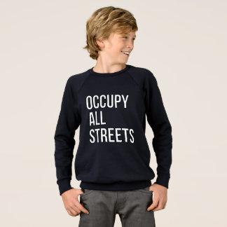 Sweatshirt Occupez toutes les rues