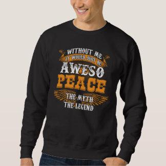 Sweatshirt PAIX d'Aweso une véritable légende vivante