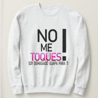 Sweatshirt Pas moi contacts ! Sweat-shirt pour filles belles