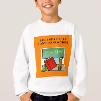 Sweatshirt plaisanterie de maths de fraction