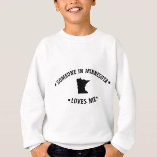 Sweatshirt Quelqu'un au Minnesota m'aime