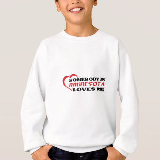 Sweatshirt Quelqu'un au Minnesota m'aime des chemises