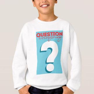 Sweatshirt question