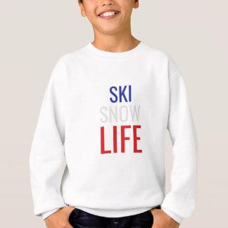 Sweatshirt Ski, neige, la vie