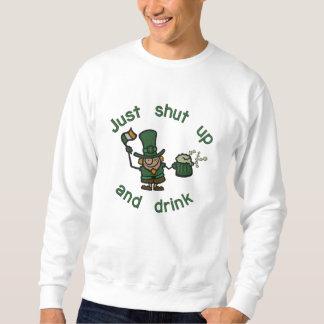 Sweatshirt Tais-toi et buvez !