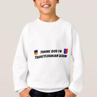 Sweatshirt Thank God I'm Transylvanian Saxon