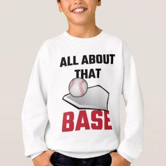 Sweatshirt Tout au sujet de ce base-ball bas
