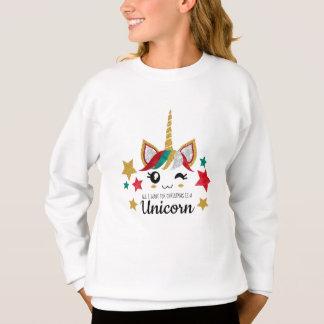 Sweatshirt Tout que je veux pour Noël est une licorne