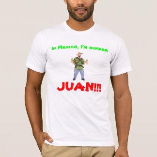 T-shirt 103191_01_Lg, au Mexique, je suis nombre, JUAN ! !
