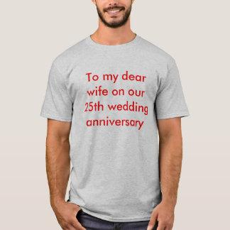T-shirt 25ème message d'anniversaire de mariage à l'épouse