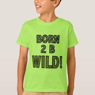 T-shirt 2 nés B sauvages !