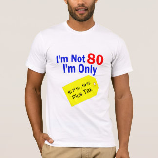 T-shirt $79,95 Anniversaire drôle d'impôts plus