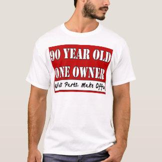 T-shirt 90 ans, un propriétaire - les pièces des besoins,