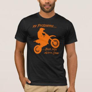 T-shirt 99 problèmes mais MX n'est pas un !