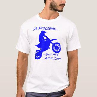 T-shirt 99 problèmes mais MX n'est pas un ! Bleu sur le