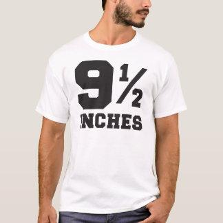 T-shirt 9 et des demi-pouces 9 1/2