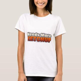 T-shirt A besoin de plus de ketchup
