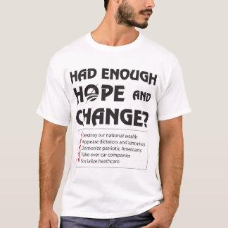 T-shirt A eu assez d'espoir et de changement ?