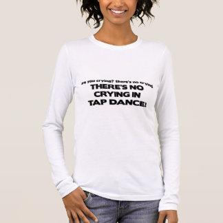 T-shirt À Manches Longues Aucun pleurer - danse de robinet