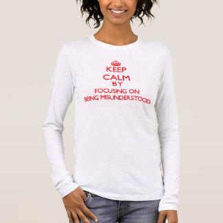 T-shirt À Manches Longues Gardez le calme en se concentrant sur être mal